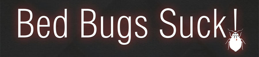 Bed bugs suck campaign banner | bed bug exterminator | bed bug | bed bugs NYC | kill bed bugs
