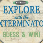 Explore with the Exterminator